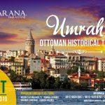 Umrah Plus Turki – Ottoman Historical Tours
